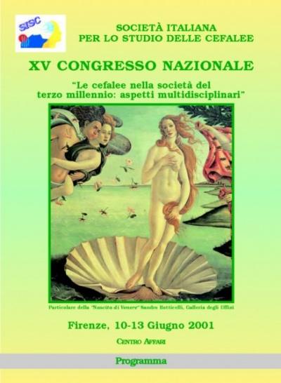"XV National SISC Congress - ""Headache in the Third Millennium Society: multidisciplinary aspects"""